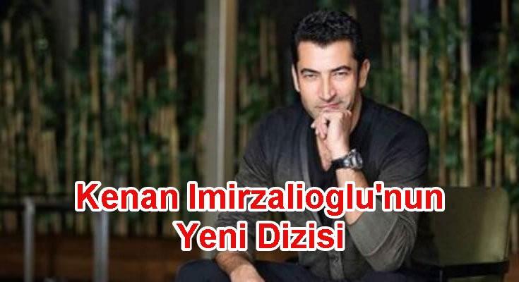 Kenan İmirzalıoğlu'nun Yeni Dizisi