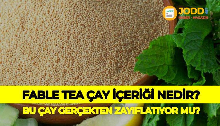Fable tea içeriği amarath tohumu faydaları